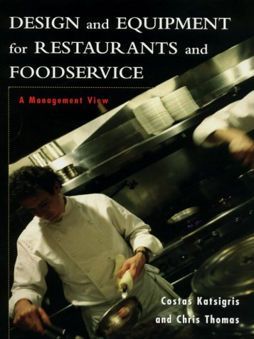 9780471090687: Design and Equipment for Restaurants and Foodservice: A Management View (Wiley Series in Management Science)