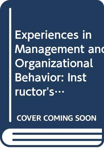 9780471090724: Experiences in Management and Organizational Behavior: Instructor's Manual to 2r.e