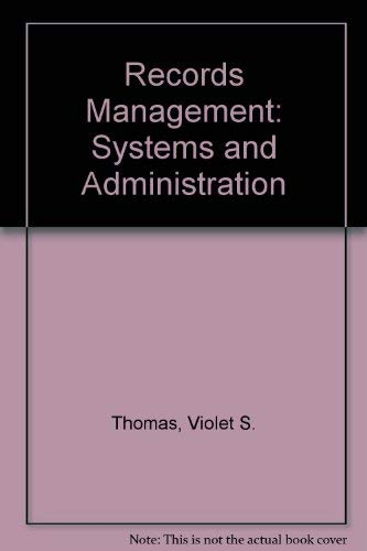 9780471090946: Records Management: Systems and Administration
