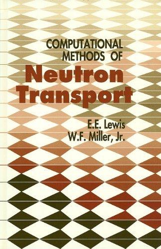 9780471092452: Computational Methods of Neutron Transport
