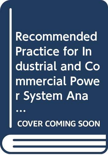 Recommended Practice for Industrial and Commercial Power: Institute of Electrical