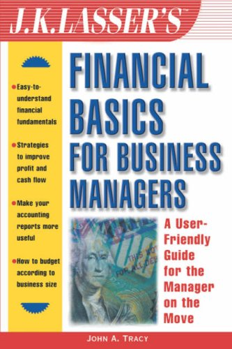 9780471093237: J.K. Lasser's Financial Basics for Business Managers (J.K. Lasser--Practical Guides for All Your Financial Needs)