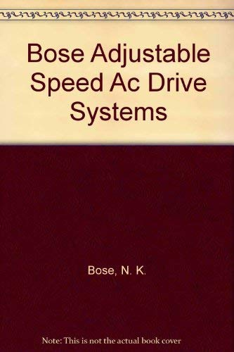 9780471093961: Adjustable Speed Ac Drive Systems (IEEE Press Selected Reprint Series)