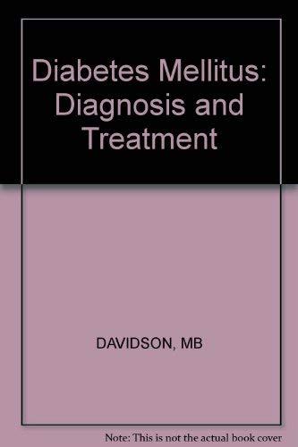 9780471095439: Diabetes Mellitus: Diagnosis and Treatment (A Wiley medical publication)