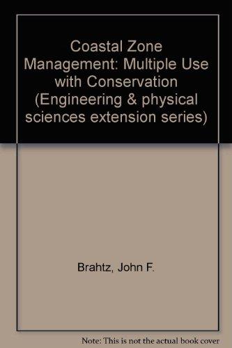 Coastal Zone Management-Multiple Use With Conservation,: Brahtz, Peel J.F.,