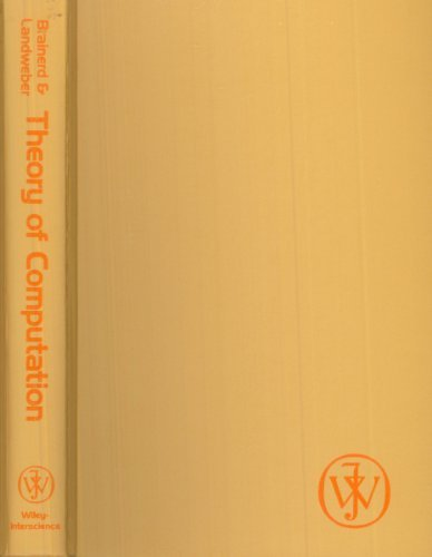 Theory of Computation: Lawrence H. Landweber;