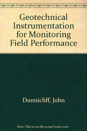 9780471096146: Geotechnical Instrumentation for Monitoring Field Performance