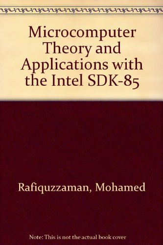 9780471096313: Microcomputer Theory and Applications with the Intel SDK-85