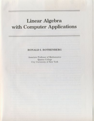 9780471096528: Linear algebra with computer applications (Wiley self-teaching guide)