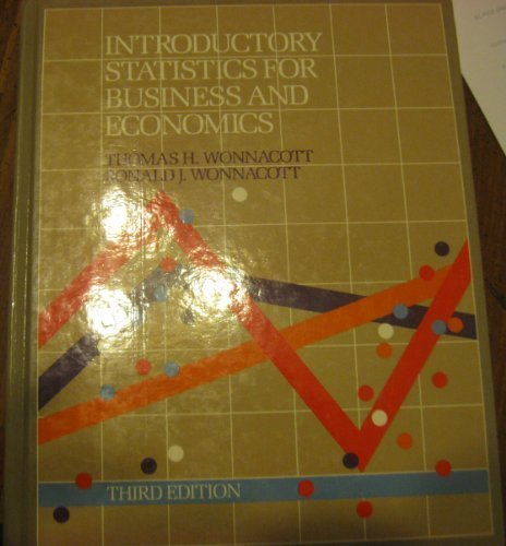 Introductory Statistics for Business and Economics (Wiley: Wonnacott, Thomas H.,