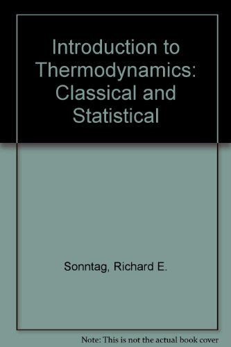 9780471097198: Introduction to Thermodynamics: Classical and Statistical