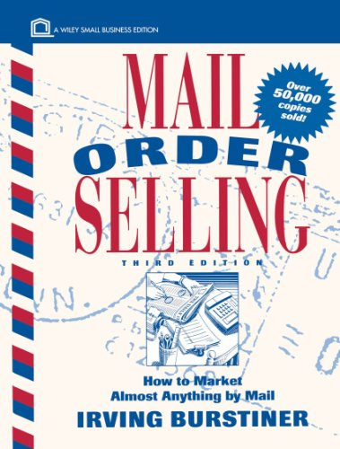 9780471097914: Mail Order Selling: How to Market Almost Anything by Mail (Wiley Small Business Edition)