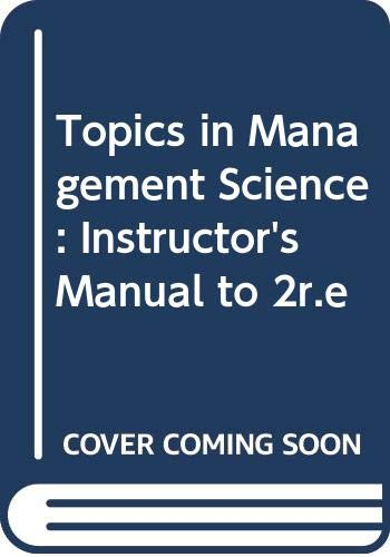 9780471098317: Topics in Management Science: Instructor's Manual to 2r.e