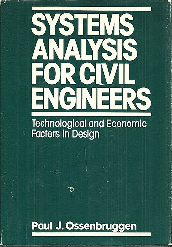9780471098898: Systems Analysis for Civil Engineers: Technological and Economic Factors in Design