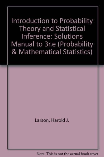 9780471099192: Introduction to Probability Theory and Statistical Inference: Solutions Manual to 3r.e (Probability & Mathematical Statistics S.)