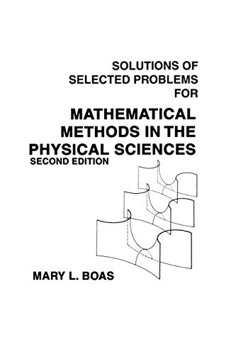 9780471099208: Mathematical Methods in the Physical Sciences, Solutions Manual: Solutions of Selected Problems to 2r.e
