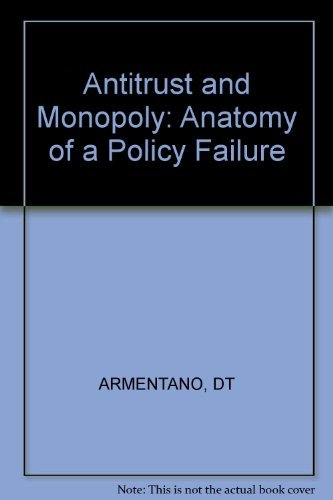 9780471099314: Antitrust and Monopoly: Anatomy of a Policy Failure