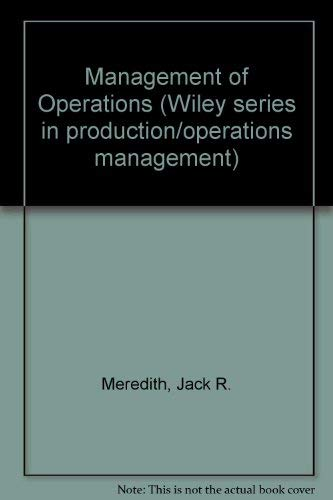 9780471099406: Management of Operations (Wiley series in production/operations management)