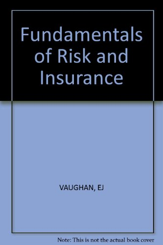 9780471099512: Fundamentals of Risk and Insurance