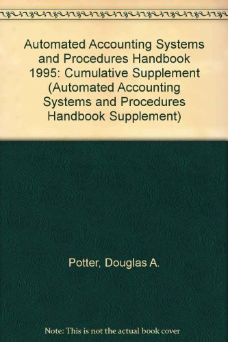 9780471099796: Automated Accounting Systems and Procedures Handbook, 1995 Cumulative Supplement (AUTOMATED ACCOUNTING SYSTEMS AND PROCEDURES HANDBOOK SUPPLEMENT)