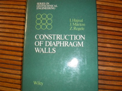 9780471100027: Construction of Diaphragm Walls (Geotechnical Engineering) (English and Hungarian Edition)