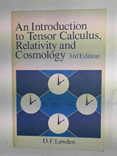 9780471100966: An Introduction to Tensor Calculus, Relativity and Cosmology