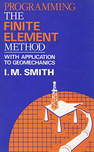 9780471100980: Programming the Finite Element Method