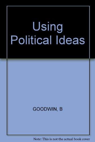 9780471101154: Using Political Ideas