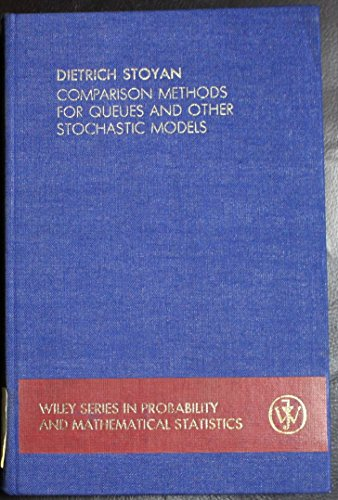 9780471101222: Comparison Methods for Queues and Other Stochastic Models (Wiley Series in Probability and Statistics)