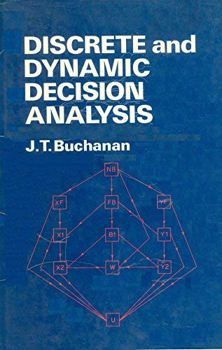 9780471101307: Discrete and Dynamic Decision Analysis