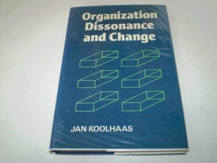 9780471101406: Organization Dissonance and Change