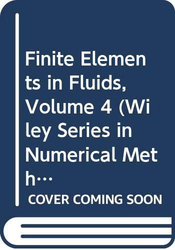Finite Elements in Fluids, Volume 4 (Wiley: GALLAGHER, RH