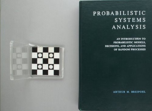 Probabilistic Systems Analysis: An Introduction to Probabilistic Models, Decisions, and Applications of Random Processes