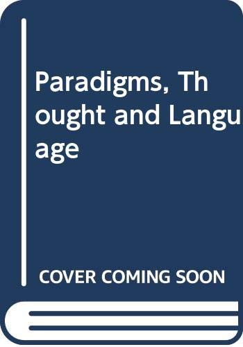 9780471101963: Paradigms, Thought and Language