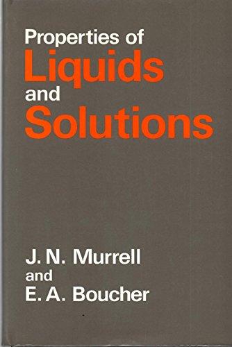 Properties of Liquids and Solutions MURRELL, JN