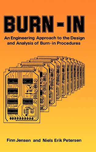 Burn-in: An Engineering Approach to the Design and Analysis of Burn-in Procedures (Hardback): Finn ...