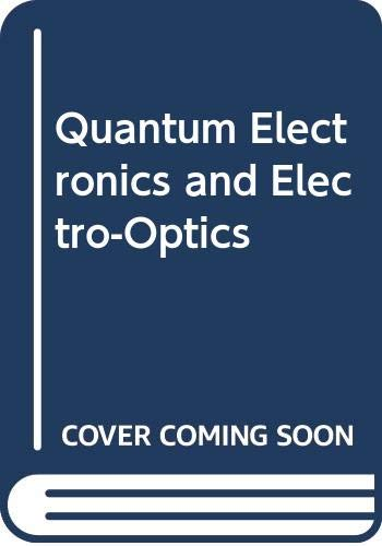 Quantum Electronics and Electro-Optics: Proceedings of the