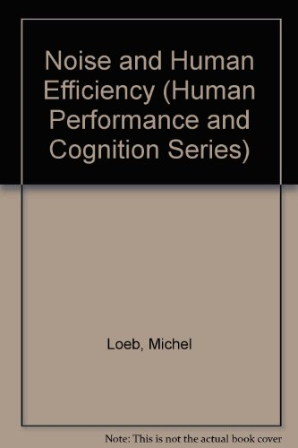 9780471102878: Noise and Human Efficiency (Wiley series on studies in human performance)