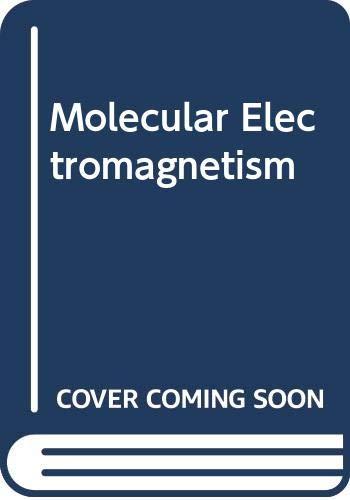 Molecular Electromagnetism: Hinchliffe, Alan, Munn,
