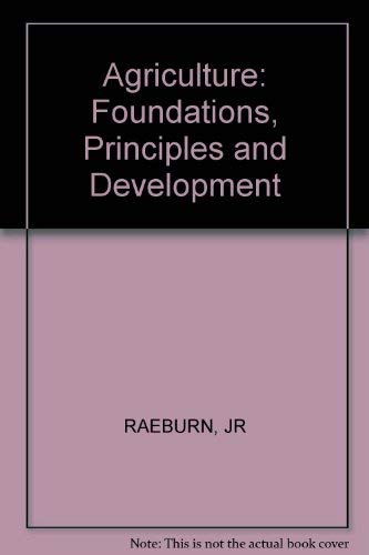 Agriculture: Foundations, Principles, and Development