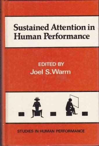 9780471103226: Sustained Attention in Human Performance (Human Performance and Cognition Series)