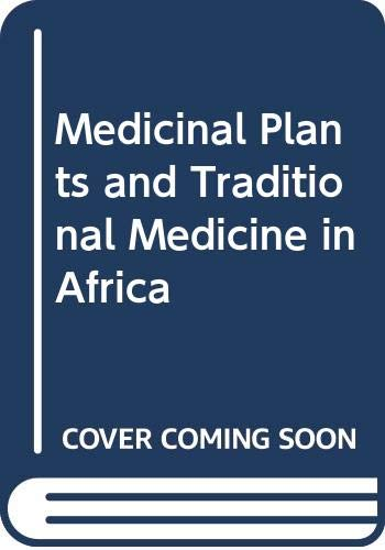 9780471103677: Medicinal Plants and Traditional Medicine in Africa