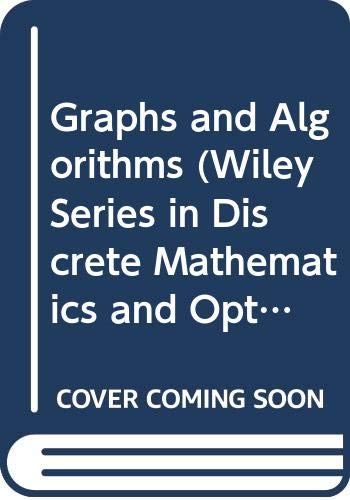 9780471103745: Graphs and Algorithms (Wiley Series in Discrete Mathematics and Optimization)