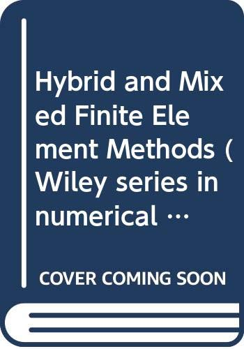 9780471104865: Hybrid and Mixed Finite Element Methods (Wiley series in numerical methods in engineering)