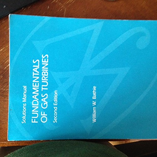 9780471105091: Solutions Manual Fundamentals Of Gas Turbines Second Edition