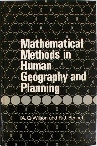 9780471105213: Mathematical Methods in Human Geography and Planning (Guidebook to Handbook of Applicable Mathematics)