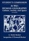 Human Geography, Study Guide: Culture, Society, and Space - Harm J. de Blij