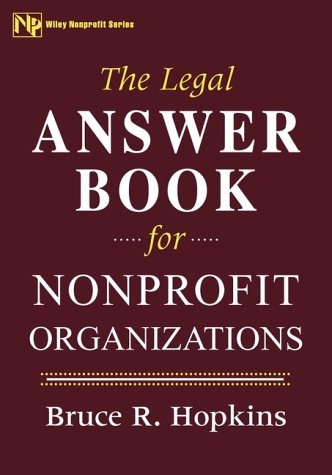 9780471106067: The Legal Answer Book for Nonprofit Organizations (Wiley Nonprofit Law, Finance and Management Series)
