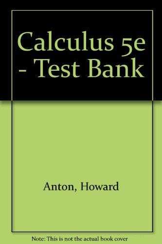 9780471106760: Calculus 5e - Test Bank