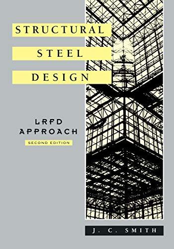 9780471106937: Structural Steel Design: LRFD Approach